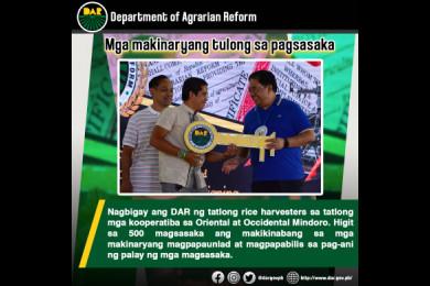 Layon din ng mga ipinamahaging makinarya na matulungang gawing moderno ang pamamaraan ng pagtatanim ng mga magsasaka sa Oriental at Occidental Mindoro.