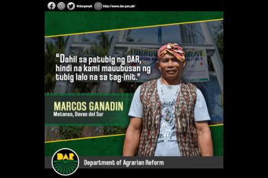 Panatag ang kalooban ni Mang Marcos na magtutuloy-tuloy na ang daloy ng tubig sa kanilang mga gripo dahil sa proyektong rural water system na inilaan ng Department of Agrarian Reform-Mindanao Sustainable Agriculture and Agrarian Development o DAR-MinSAAD.