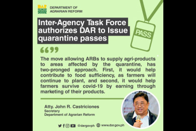 The Inter-Agency Task Force on Emerging Infectious Disease granted April 4, 2020 the DAR's request to authorize the issuance of quarantine passes. #AgrarianReformPH #SupportServicesDelivery