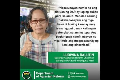 Si Aling Ludivina ay kabilang sa 153 magsasaka na ginawaran ni DAR Secretary John R. Castriciones ng Certificates of Land Ownership Award (CLOAs).